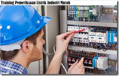 training pemeriksaan listrik industri secara benar dan aman murah
